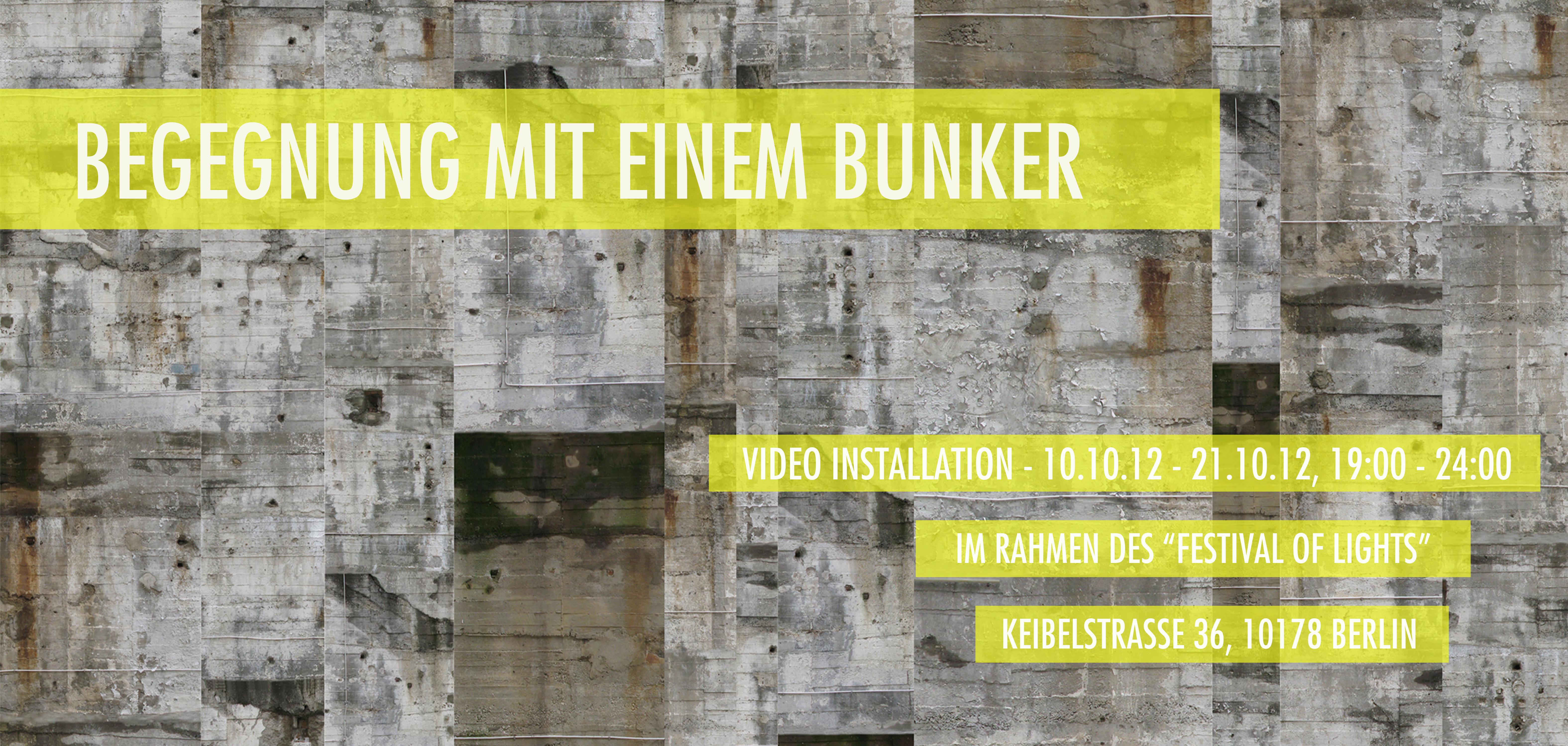 """""""Begegnung mit einem Bunker"""""""