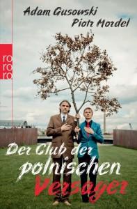 Der Club der Polnischen Versager - Das Buch